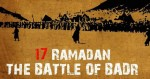 AsHab e Badr: And Some Facts About the Battle of Badr