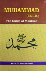 Muhammad The Guide of Mankind